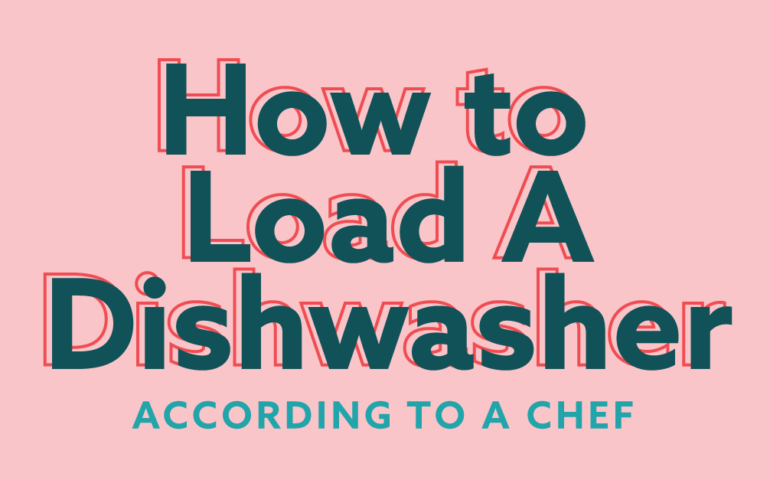 How to Load a Dishwasher, According to a Chef (Infographic)