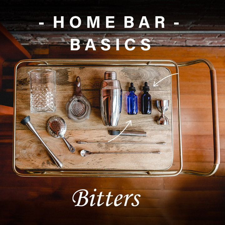Home Bar Basics: Which Bitters Are Best for You?