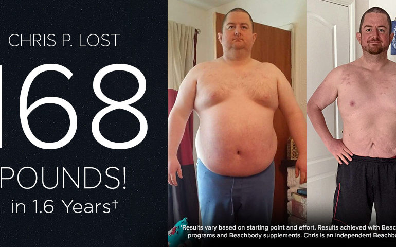 Chris P. Lost 168 Pounds in 1.6 Years