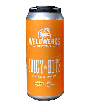 WeldWerks Juicy Bits is one of the most important IPAs of 2019