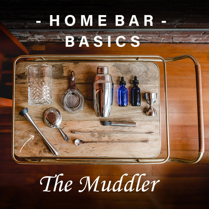 The Muddler: Everything You Need to Know About the Important Tool